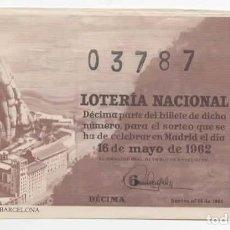 Lotería Nacional: LOTERÍA NACIONAL 1962 ( SORTEO 14 ) MONTSERRAT, BARCELONA. Lote 98800251
