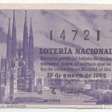 Lotería Nacional: LOTERÍA NACIONAL 1962 ( SORTEO 2 ) SAGRADA FAMILIA, BARCELONA. Lote 98800815