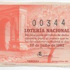 Lotería Nacional: LOTERÍA NACIONAL 1962 ( SORTEO 21 ) ARCO DE BARÁ, TARRAGONA. Lote 98801047