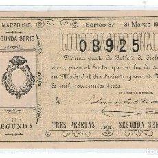 Lotería Nacional: DECIMO LOTERIA NACIONL AÑO 1913 SORTEO 8. Lote 98955727