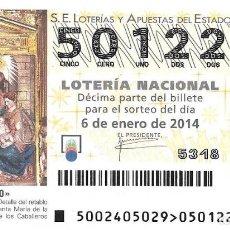 Lotería Nacional: LOTERIA NACIONAL - 6 ENERO 2014 - EL NIÑO - ADORACIÓN DE LOS REYES - SANTA MARIA DE LA ASUNCIÓN . Lote 99006583