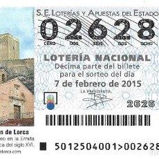 Lotería Nacional: LOTERIA NACIONAL - 7 FEBRERO 2015 - MUSEO DEL BELÉN DE LORCA - ERMITA DE SAN ROQUE DE LORCA. Lote 99012127