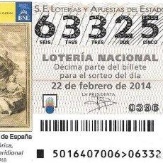 Lotería Nacional: LOTERIA NACIONAL - 22 FEBRERO 2014 - REACIÓN HISTÓRICA VIAJE AMÉRICA MERIDIONAL. Lote 164454778