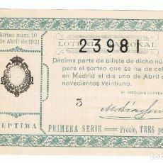 Lotería Nacional: DECIMO LOTERIA NACIONAL AÑO 1921 SORTEO 10. Lote 99240627