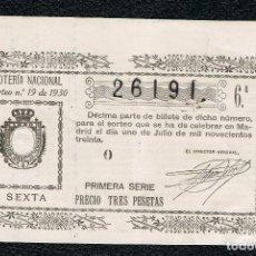 Lotería Nacional: DECIMO LOTERIA NACIONAL AÑO 1930 SORTEO 18. Lote 99888679