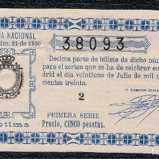 Lotería Nacional: DECIMO LOTERIA NACIONAL AÑO 1930 SORTEO 21. Lote 99888915
