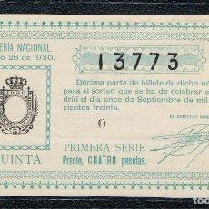 Lotería Nacional: DECIMO LOTERIA NACIONAL AÑO 1930 SORTEO 26. Lote 99889311