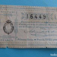 Lotería Nacional: DECIMO LOTERIA NACIONAL - AÑO 1917 - SORTEO 27 (1 OCTUBRE) - VER FOTOS ANVERSO Y REVERSO. Lote 100000331