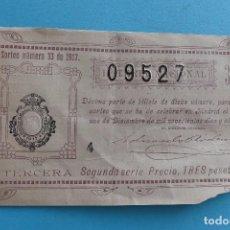 Lotería Nacional: DECIMO LOTERIA NACIONAL - AÑO 1917 - SORTEO 33 (1 DICIEMBRE) - VER FOTOS ANVERSO Y REVERSO. Lote 100000487