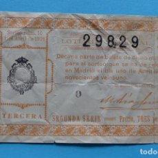 Lotería Nacional: DECIMO LOTERIA NACIONAL - AÑO 1921 - SORTEO 10 (1 ABRIL) - VER FOTOS ANVERSO Y REVERSO. Lote 100001195