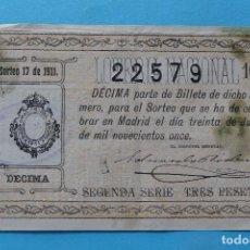 Lotería Nacional: DECIMO LOTERIA NACIONAL - AÑO 1911 - SORTEO 17 (30 JUNIO) - VER ANVERSO Y REVERSO. Lote 100005259