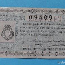 Lotería Nacional: DECIMO LOTERIA NACIONAL - AÑO 1911 - SORTEO 20 (31 JULIO) - VER ANVERSO Y REVERSO. Lote 100005291