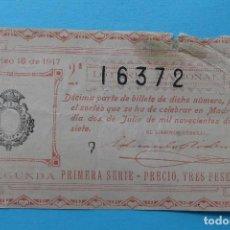 Lotería Nacional: DECIMO LOTERIA NACIONAL - AÑO 1917 - SORTEO 18 (2 JULIO) - VER ANVERSO Y REVERSO. Lote 100005523