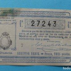 Lotería Nacional: DECIMO LOTERIA NACIONAL - AÑO 1917 - SORTEO 24 (1 SEPTIEMBRE) - VER ANVERSO Y REVERSO. Lote 100005595