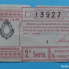 Lotería Nacional: DECIMO LOTERIA NACIONAL - AÑO 1919 - SORTEO 1 (2 ENERO) - VER ANVERSO Y REVERSO. Lote 100005691