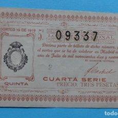 Lotería Nacional: DECIMO LOTERIA NACIONAL - AÑO 1919 - SORTEO 19 (1 1 JULIO) - VER ANVERSO Y REVERSO. Lote 100005747