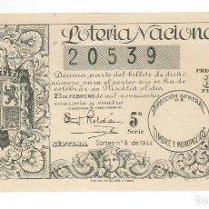 Lotería Nacional: DECIMO LOTERIA NACIONAL AÑO 1944 SORTEO 6. Lote 100866959