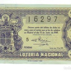 Lotteria Nationale Spagnola: DECIMO LOTERIA NACIONAL AÑO 1949 SORTEO 17. Lote 101057751