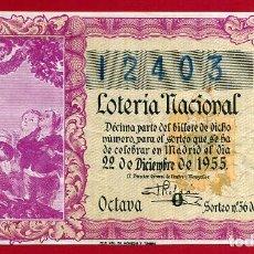 Lotería Nacional: LOTERIA NACIONAL, DECIMO, SORTEO 36 , 22 DICIEMBRE 1955 , ORIGINAL , LOT29. Lote 101771995