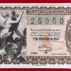 National Spanish Lottery - LOTERIA NACIONAL, DECIMO, SORTEO 36 , 22 DICIEMBRE 1956 , ORIGINAL , LOT30 - 101772055