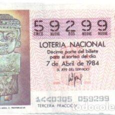 Lotería Nacional: ESPAÑA. LOTERÍA. 1984. SORTEO: 14 C. TEOTIHUACAN: CHALCHIUTLICUE, DIOSA AGUA. FECHA: 7 ABRIL. Lote 194263828