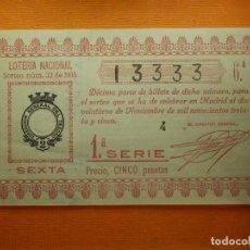 Lotería Nacional: LOTERIA NACIONAL - DÉCIMO - SORTEO Nº 33 DEL 21 DE NOVIEMBRE DE 1935 - 13333 - ADMON 46 MADRID - . Lote 102375931
