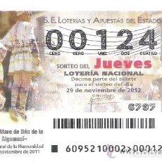 Lotería Nacional: 1 DECIMO LOTERIA JUEVES - 29 NOVIEMBRE 2012 - 95/12 - FIESTAS DE LA MARE DE DEU DE LA SALUT ALGEMESI. Lote 102547899