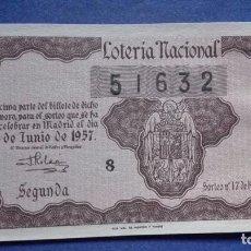 Lotería Nacional: DECIMO DE LOTERIA DE 1957 SORTEO 17. Lote 103348687
