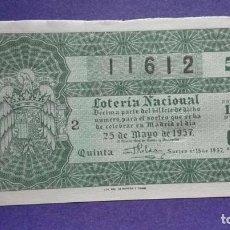Lotería Nacional: DECIMO DE LOTERIA DE 1957 SORTEO 15. Lote 103348803