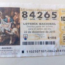 Lotería Nacional: LOTERIA SORTEO DE NAVIDAD 2015 Nº 84625 SERIE 107 FRACCION 7. Lote 103476923
