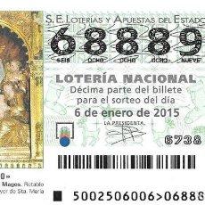 Lotería Nacional: LOTERIA NACIONAL - 6 ENERO 2015 - EL NIÑO - ADORACIÓN DE LOS REYES MAGOS. Lote 104006651