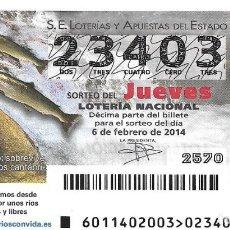 Lotería Nacional: LOTERIA NACIONAL - 6 FEBRERO 2014 - SALMÓN ATLÁNTICO . Lote 104006759