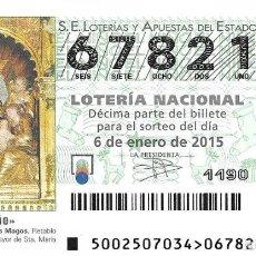 Lotería Nacional: LOTERIA NACIONAL - 6 ENERO 2015 - EL NIÑO - ADORACIÓN DE LOS REYES MAGOS. Lote 104006859