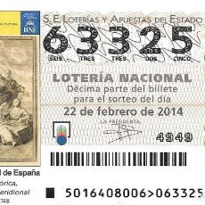 Lotería Nacional: LOTERIA NACIONAL - 22 FEBRERO 2014 - BIBLIOTECA NACIONAL DE ESPAÑA - VIAJE AMÉRICA MERIDIONAL. Lote 104007135