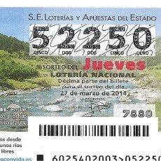 Lotería Nacional: LOTERIA NACIONAL - 27 MARZO 2014 - AGUAS FRÍAS Y RÁPIDAS - CUENCAS ALTAS. Lote 104007195