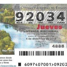 Lotería Nacional: LOTERIA NACIONAL - 4 DICIEMBRE 2014 - ALMA DEL PAISAJE - BAJO EBRO - TARRAGONA. Lote 104007339