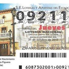 Lotería Nacional: LOTERIA NACIONAL-31 OCTUBRE 2013 -700 ANIVERSARIO DEL NACIMIENTO DE LA FONT DE LA FIGUERA VALENCIA. Lote 104007507
