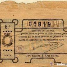 Lotería Nacional: LOTERIA NACIONAL SORTEO Nº 26 DE 1905 MADRID 30 DE SEPTIEMBRE. TRES PESETAS. Lote 104017539