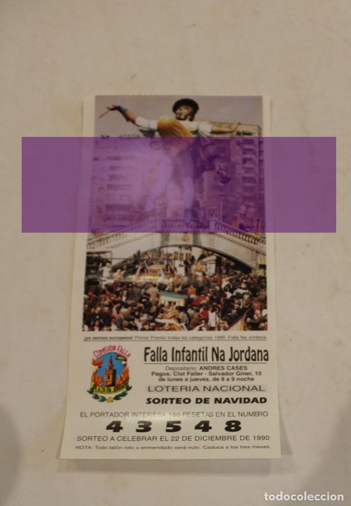 FALLAS DE VALENCIA-PAPELETA LOTERIA NACIONAL FALLA NA JORDANA 1990 (Coleccionismo - Lotería Nacional)