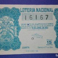 Lotería Nacional: DECIMO DE LOTERIA DE 1954 SORTEO 17. Lote 104658655