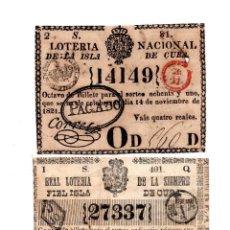 Lotería Nacional: LOTERÍA NACIONAL ISLA CUBA.4REALES.14 NOV 1821; REAL LOTERÍA SIEMPRE FIEL ISLA CUBA.1PESO.26 JUN1845. Lote 104917103
