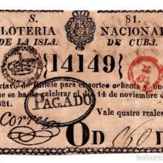 Lotería Nacional: LOTERÍA NACIONAL DE LA ISLA DE CUBA. 4 REALES. 14 NOVIEMBRE 1821. Lote 104917231