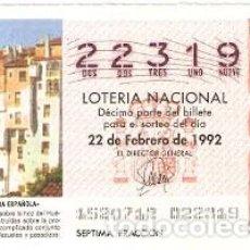 Lotería Nacional: DÉCIMO LOTERÍA. SORTEO Nº 15 DE 1992. CASAS COLGADAS. CUENCA. REF. 9-9215. Lote 104944631