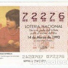 Lotería Nacional: DÉCIMO LOTERÍA. SORTEO Nº 21 DE 1992. CRUZ ROJA ESPAÑOLA. REF. 9-9221. Lote 104944891