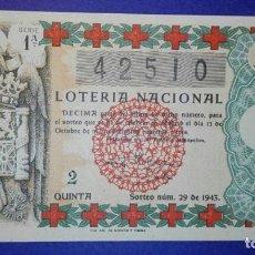 Lotería Nacional: DECIMO DE LOTERIA DE 1943 SORTEO 29. Lote 105097475