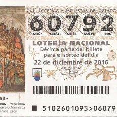 Lotería Nacional: LOTERIA NACIONAL - 60792 - SORTEO 22 DICIEMBRE 2016 - SORTEO NAVIDAD. Lote 105381911