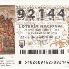 Lotería Nacional: LOTERIA NACIONAL - 92144 - SORTEO 22 DICIEMBRE 2016 - SORTEO NAVIDAD. Lote 105382327