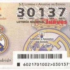 Lotería Nacional: LOTERIA NACIONAL - 30137 - SORTEO 16 MARZO 2017 - REAL MADRID. Lote 137172445