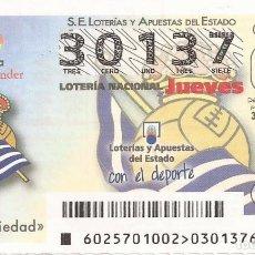 Lotería Nacional: LOTERIA NACIONAL - 30137 - SORTEO 30 MARZO 2017 - REAL SOCIEDAD. Lote 137172448