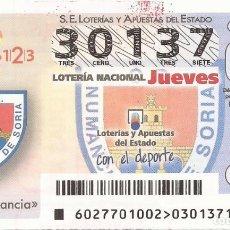 Lotería Nacional: LOTERIA NACIONAL - 30137 - SORTEO 06 ABRIL 2017 - CD NUMANCIA. Lote 137172449